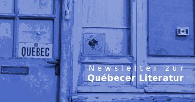 Newsletter zum Québecer Buchmarkt